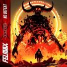 Felmax Shares Explosive New Single NO DEFEAT Today