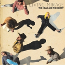 The Head and The Heart Release New Album 'Living Mirage' Photo