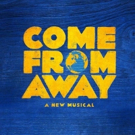 COME FROM AWAY Cast and Creatives Announced for BroadwayCon Panel Photo