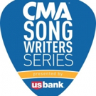 CMA Songwriters Series Presented By U.S. Bank Announces Chicago Performance