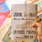 Lin-Manuel Miranda Reveals Cover For Book of Good Morning and Goodnight Tweets