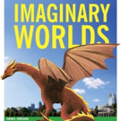 IMAGINARY WORLDS Back By Popular Demand