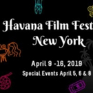 HFFNY Announces The Line-Up Of 16 Films Competing To Receive The Havana Star Prize 2019