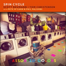 SPIN CYCLE Further Refines Its Adventuresome Sound on New Album ASSORTED COLORS Set for Release April 6
