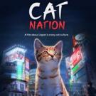 New Documentary CAT NATION Turns Japanese Cats Into Feline Film Stars