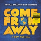 COME FROM AWAY Releases Original Broadway Cast Recording On Vinyl This Friday