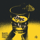 Rock Duo Black Pistol Fire Get Personal With PICK YOUR POISON Photo
