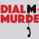 BWW Review: DIAL M FOR MURDER at Bucks County Playhouse - A Play To Die For