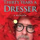 Dennis Milam Bensie Releases Memoir 'Thirty Years A Dresser' Photo