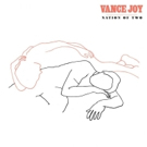 Vance Joy Releases New Album NATION OF TWO, Tickets For NATION OF TWO TOUR On Sale Now