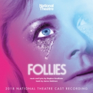 2018 FOLLIES Cast Recording is Now Available At The NT Bookshop