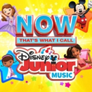 NOW That's What I Call Music! And Walt Disney Records Team Up For NOW THAT'S WHAT I CALL DISNEY JUNIOR MUSIC