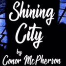 SHINING CITY Comes To The Hollywood Fringe Festival Photo