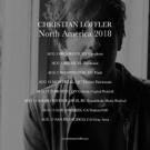 Christian Loeffler Announces North American Tour Dates