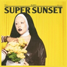 ALLIE X Announces New Body Of Work, SUPER SUNSET, For Fall 2018