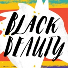 BLACK BEAUTY Makes US Premiere at The New Victory