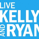 Scoop: Upcoming Guests on LIVE WITH KELLY AND RYAN