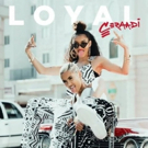 Ceraadi Releases New Song LOYAL Via Roc Nation/Island Records