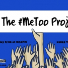 SkyPilot Theatre Company Heralds The #MeToo Movement With Unique New Show
