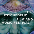 The Psychedelic Film And Music Festival Embarks On Inaugural Event This October In NY Photo