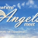 WHERE ANGELS MEET, A Cinematic VR Experience, to Launch on Oculus Rift