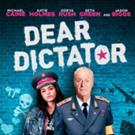 Mary Aloe & Aloe Entertainment Announce U.S. Theatrical Release of DEAR DICTATOR