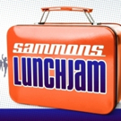 SAMMONS LUNCH JAM Returns to Dallas for Fall