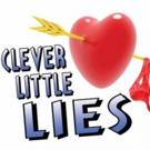CLEVER LITTLE LIES Opens for Three Week Run at Hampton Theatre Co