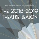 Notre Dame's Department Of Film, Television, And Theatre Announces 2018/19 Theatre Season
