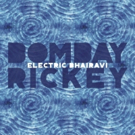 BOMBAY RICKEY To Perform in NYC This March, New Album Out May 18