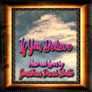 Jonathan David Sloate Releases New Single 'If You Believe'