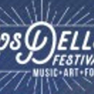 Los Dells Festival Announces The First Wave Of Artists For 2018