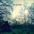 Liverpool's Paul Den Heyer Presents Debut LP via A Prism Of 'Technicolor Summer Sunshine'