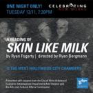 Celebration Presents SKIN LIKE MILK As Part Of Its Celebrating New Works Series Photo