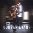 Global Country Star Morgan Evans Announces Debut Album THINGS THAT WE DRINK TO
