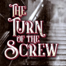 LNT Presents THE TURN OF THE SCREW
