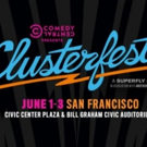 Comedy Central Announces Full Lineup For CLUSTERFEST 2018 Photo