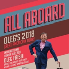 Oleg Frish Celebrates His U.S. 25th Anniversary With 2018 Great American Tour