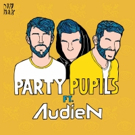 Party Pupils Teams Up With Audien to Release THIS IS HOW WE DO IT