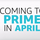 VIDEO: Check Out What's Coming to Prime Video This April