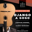 The Town Hall Presents DJANGO A GOGO 2019