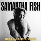 Samantha Fish Announces New Studio Album and UK Tour