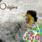 Lisa LaRue To Release New Retrospective Album ORIGINS This April Photo