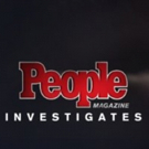 PEOPLE MAGAZINE INVESTIGATES Returns to Investigation Discovery for Season Two, 11/6 Photo