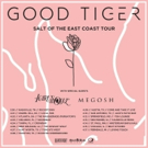 GOOD TIGER Announces Salt Of The East Coast Headline Tour With Icarus The Owl & Megosh