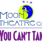 Moon Theatre Company Presents YOU CAN'T TAKE IT WITH YOU Photo