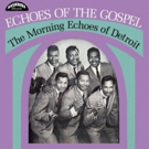 Third Man Records Releases ECHOES OF THE GOSPEL Reissue