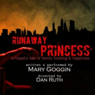 Mary Goggin's RUNAWAY PRINCESS Comes To FRIGID Fest Photo