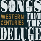 Honkytonk Mavericks Western Centuries to Perform Tracks from New Album SONGS FROM THE DELUGE In New York