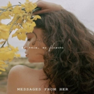 Sabrina Claudio Releases Emotional New Song MESSAGES FROM HER